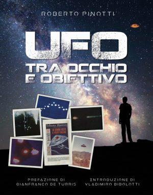 Ufo tra occhio e obbiettivo